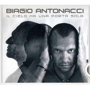 Il Cielo Ha Una Porta Sola: Biagio Antonacci: Music