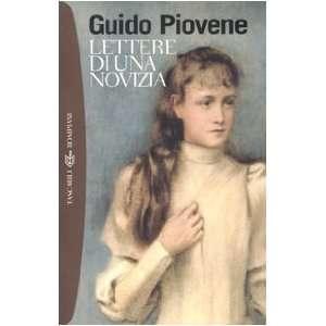 Lettere di una novizia (9788845234774): Guido Piovene