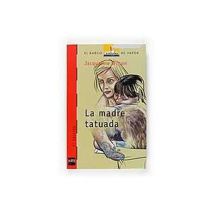 La Madre Tatuada (Spanish Edition)