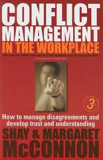 Conflict Management in the Workplace: How to Manage Disagreements and