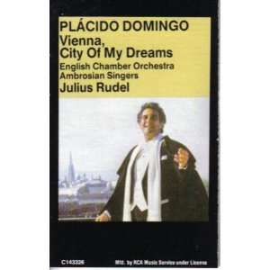 Placido Domingo Vienna, City of My Dreams Franz Lehar