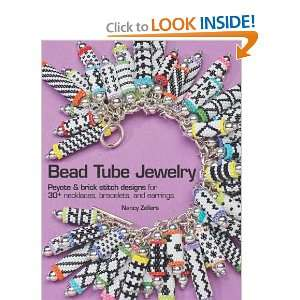 Bead Tube Jewelry: Peyote and brick stitch designs for 30