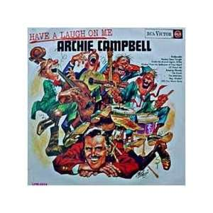 Have a Laugh on Me: Archie Campbell: Music
