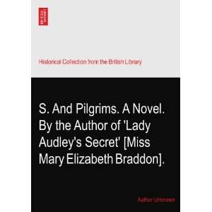 Audleys Secret [Miss Mary Elizabeth Braddon]. Author Unknown Books