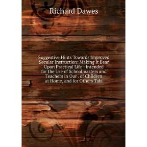 our . of children at home, and for others takin Richard Dawes Books